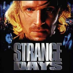 Strange Days is listed (or ranked) 11 on the list The Best Ralph Fiennes Movies