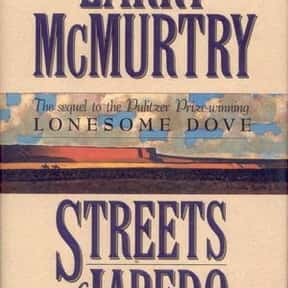 Streets of Laredo is listed (or ranked) 8 on the list The Best Larry McMurtry Books