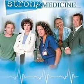 Strong Medicine is listed (or ranked) 14 on the list The Best 2000s Medical TV Shows