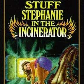 Stuff Stephanie in the Inciner is listed (or ranked) 23 on the list The Best PG-13 Horror Movies