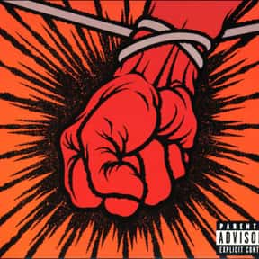 St. Anger is listed (or ranked) 6 on the list The Worst Albums by Great Bands