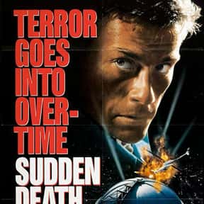 Sudden Death is listed (or ranked) 9 on the list The Best Jean-Claude Van Damme Movies
