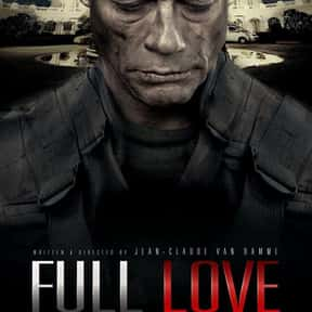 Full Love is listed (or ranked) 23 on the list The Best Jean-Claude Van Damme Movies