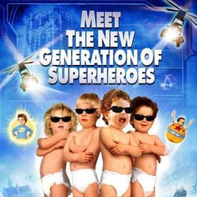 Superbabies: Baby Geniuses 2 is listed (or ranked) 6 on the list The Worst Movies Of All Time