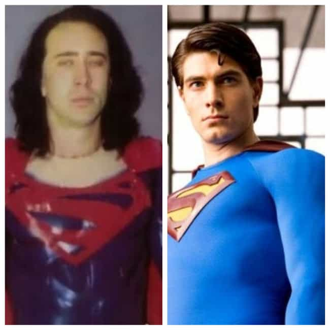 Superman is listed (or ranked) 1 on the list 10 Amazing Roles Almost Played by Nicolas Cage