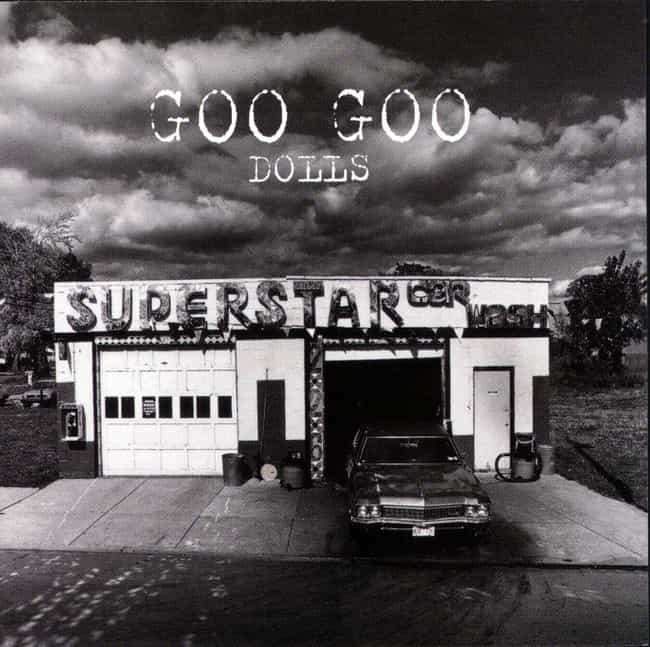 Superstar Car Wash is listed (or ranked) 4 on the list The Best Goo Goo Dolls Albums of All-Time
