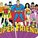 Super Friends is listed (or ranked) 42 on the list The Best Kids Cartoons of All Time