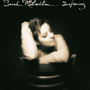 Surfacing is listed (or ranked) 2 on the list The Best Sarah McLachlan Albums, Ranked