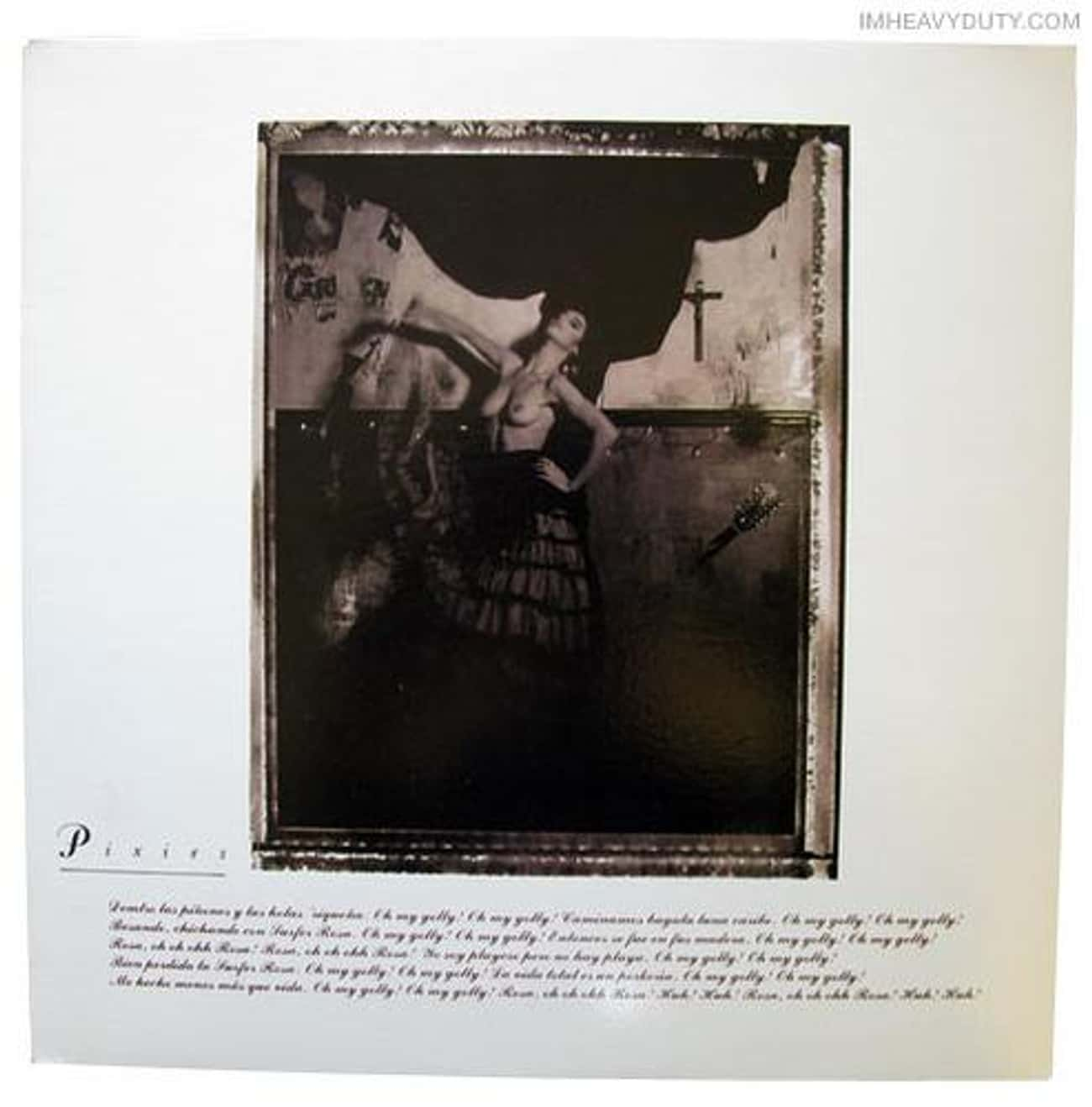 Surfer Rosa is listed (or ranked) 2 on the list The Best Pixies Albums of All-Time