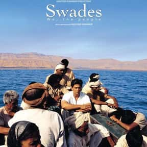 Swades is listed (or ranked) 8 on the list The Best Shah Rukh Khan Movies