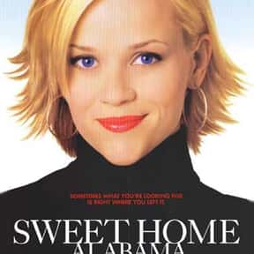 Sweet Home Alabama is listed (or ranked) 5 on the list Romantic Movies Your Girlfriend Forces You To Watch