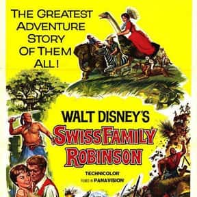 Swiss Family Robinson is listed (or ranked) 14 on the list The Greatest Classic Films the Whole Family Will Love