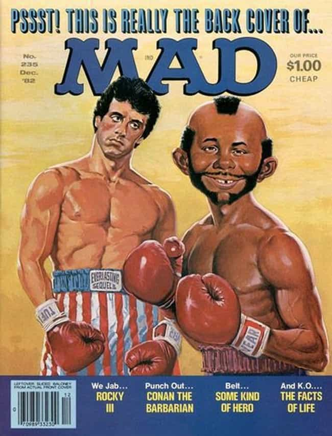 Sylvester Stallone is listed (or ranked) 4 on the list The Best Mad Magazine Covers