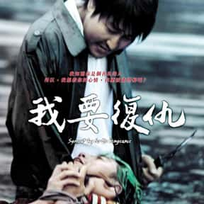Sympathy for Mr. Vengeance is listed (or ranked) 11 on the list The Best Thriller Movies with a Kidnapping