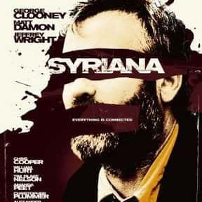 Syriana is listed (or ranked) 14 on the list The Best George Clooney Movies