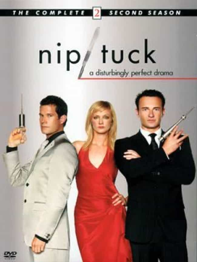Nip/Tuck - Season 2 is listed (or ranked) 1 on the list The Best Seasons of Nip/Tuck