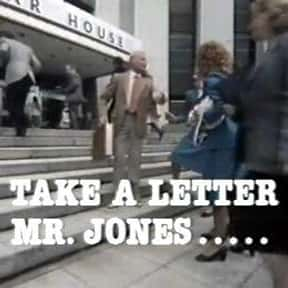 Take a Letter, Mr. Jones is listed (or ranked) 25 on the list The Best 1980s British Sitcoms