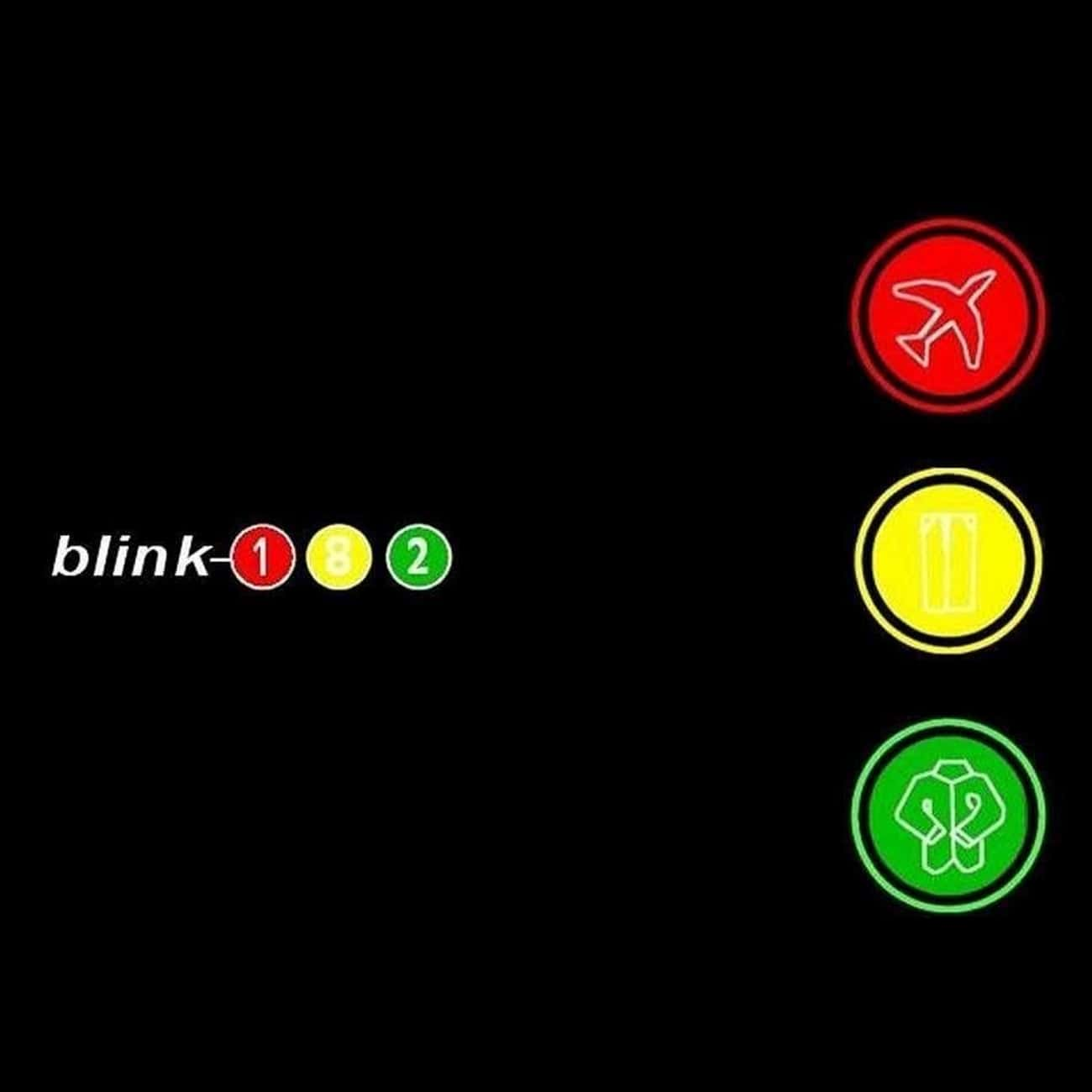 Take Off Your Pants and Jacket is listed (or ranked) 1 on the list The Best Blink-182 Albums of All-Time