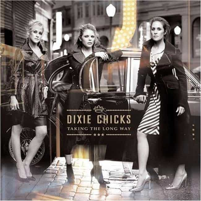 Taking the Long Way is listed (or ranked) 2 on the list The Best Dixie Chicks Albums of All Time