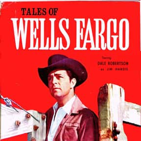 Tales of Wells Fargo is listed (or ranked) 11 on the list The Best Western TV Shows