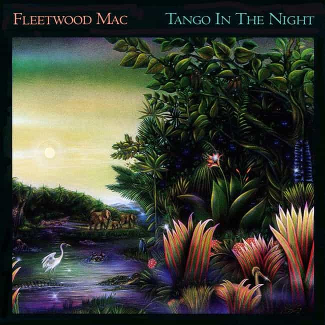Tango in the Night is listed (or ranked) 3 on the list The Best Fleetwood Mac Albums of All Time