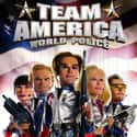 Team America: World Police is listed (or ranked) 38 on the list The Best Movies to Watch While Stoned