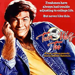 Teen Wolf Too is listed (or ranked) 13 on the list The Worst Part II Movie Sequels