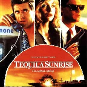 Tequila Sunrise is listed (or ranked) 12 on the list The Best Michelle Pfeiffer Movies