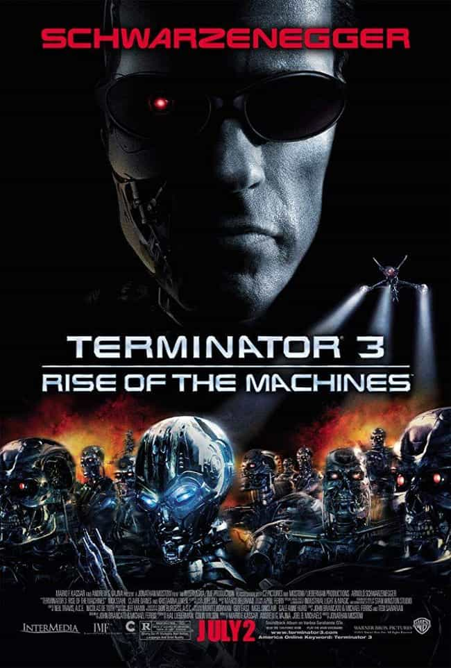 Terminator 3: Rise of th... is listed (or ranked) 3 on the list All 6 'Terminator' Movies, Ranked Best to Worst