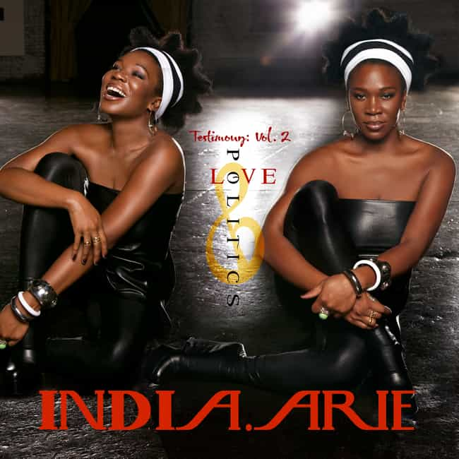 Testimony: Vol. 2, Love & Poli... is listed (or ranked) 4 on the list The Best India.Arie Albums of All Time