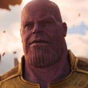Thanos is listed (or ranked) 4 on the list The Greatest Movie Villains Of All Time