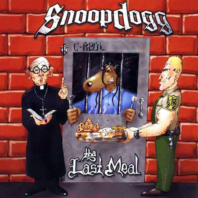 Tha Last Meal is listed (or ranked) 3 on the list The Best Snoop Dogg Albums of All Time