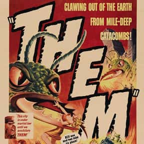 Them! is listed (or ranked) 2 on the list The Best Horror Movies About Killer Insects