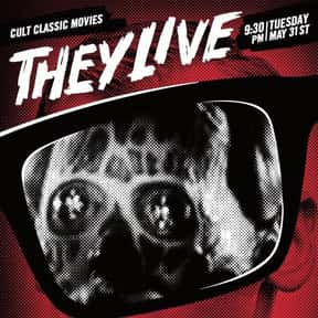 They Live is listed (or ranked) 18 on the list The 100+ Best Action Movies for Horror Fans