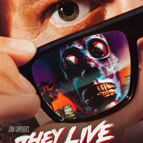 They Live is listed (or ranked) 19 on the list The Best Horror Movies Of The 1980s