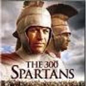 The 300 Spartans is listed (or ranked) 7 on the list The Best Sword and Sandal Films Ever Made