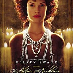The Affair of the Necklace is listed (or ranked) 20 on the list The Best Period Movies Set in the 18th Century