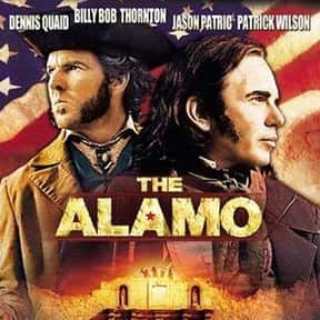 The Alamo is listed (or ranked) 9 on the list The Best Western Movies of the 21st Century