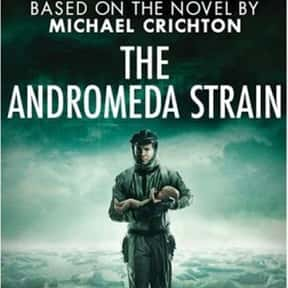 The Andromeda Strain is listed (or ranked) 14 on the list The Best Movies About Disease Outbreaks