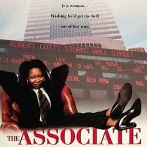 The Associate is listed (or ranked) 14 on the list The Best Whoopi Goldberg Movies