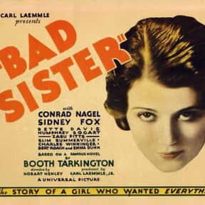 The Bad Sister is listed (or ranked) 23 on the list The Best Bette Davis Movies