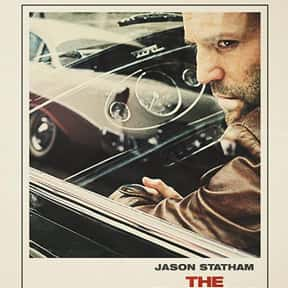 The Bank Job is listed (or ranked) 11 on the list The Best Jason Statham Movies of All Time, Ranked