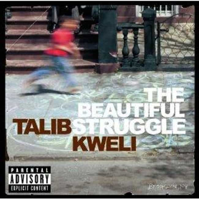 The Beautiful Struggle is listed (or ranked) 4 on the list The Best Talib Kweli Albums of All Time