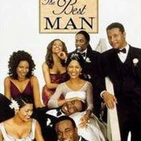 The Best Man is listed (or ranked) 13 on the list The Best Black Movies Ever Made, Ranked