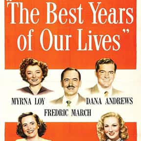 The Best Years of Our Lives is listed (or ranked) 12 on the list The Best Movies About PTSD