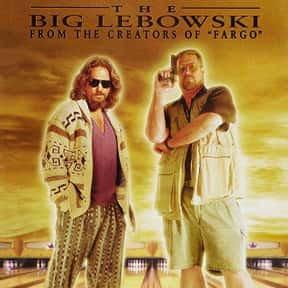 The Big Lebowski is listed (or ranked) 8 on the list The Best Movies to Watch While Stoned
