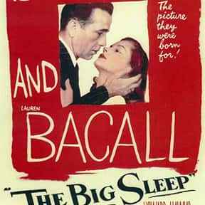 The Big Sleep is listed (or ranked) 16 on the list The Best Mystery Movies