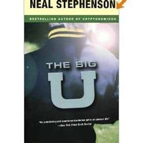 The Big U is listed (or ranked) 6 on the list The Best Novels About College