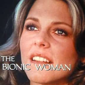 The Bionic Woman is listed (or ranked) 4 on the list The Best 1970s Fantasy TV Series
