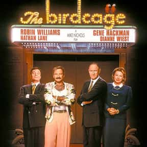 The Birdcage is listed (or ranked) 11 on the list The Best Ever Robin Williams Movies